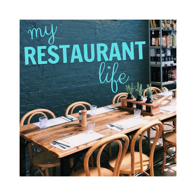 My Restaurant Life