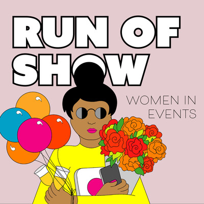 Run of Show: Women in Events
