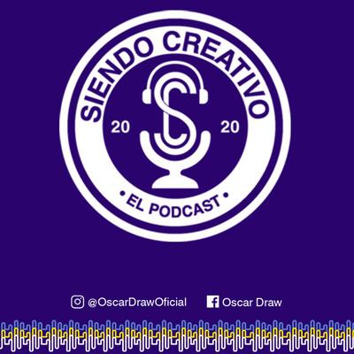 """SIENDO CREATIVO """"EL PODCAST"""""""