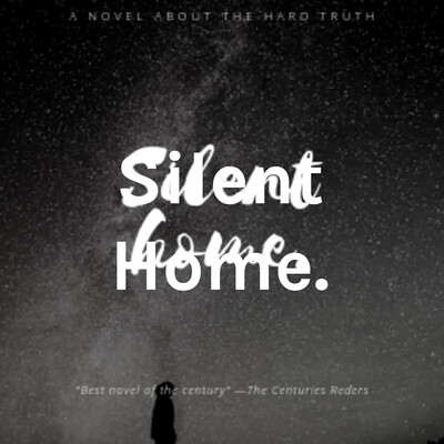 Silent Home.