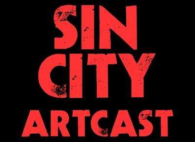 Sin City Artcast