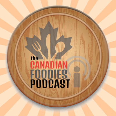 Canadian Foodies Podcast