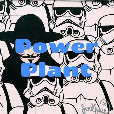 Power Plant 3: The Powerhouse