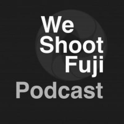 WeShootFuji Podcast