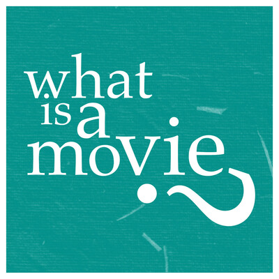 What Is A Movie?