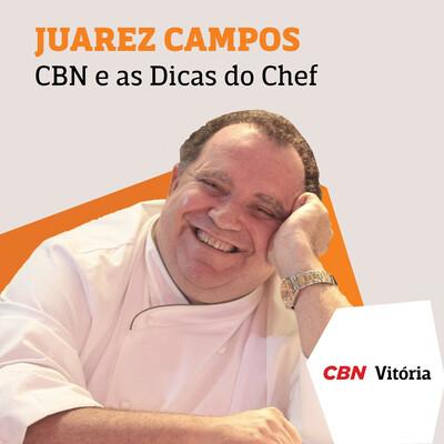 CBN e as Dicas do Chef - Juarez Campos