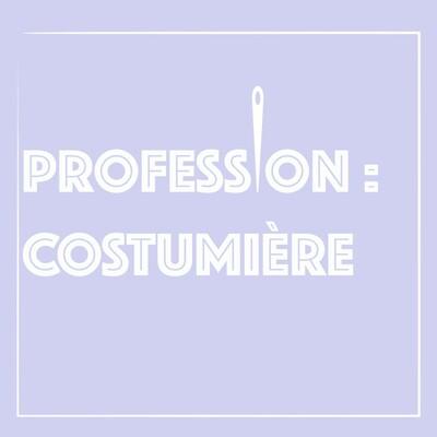 Profession : costumière