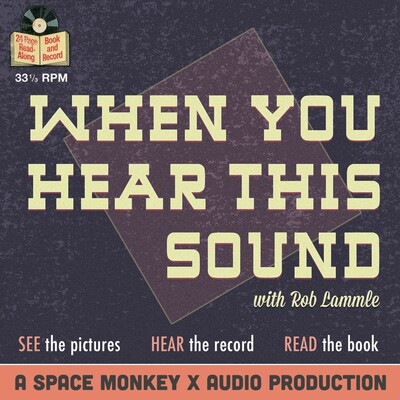 When You Hear This Sound, presented by The Space Monkey X Audio Workshop