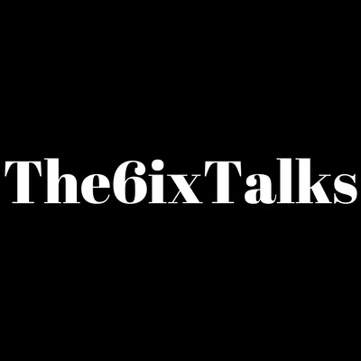 The6ixtalks's Podcast