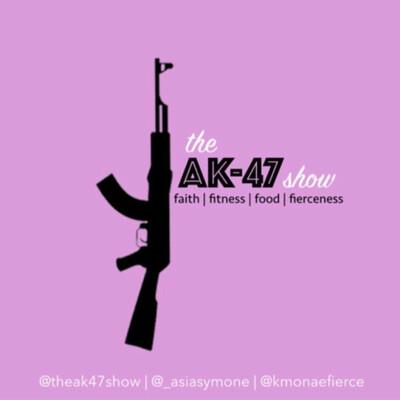 TheAK47show