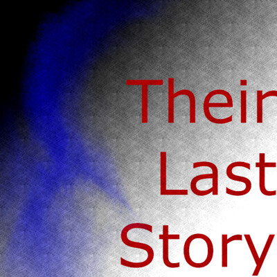 Their Last Story