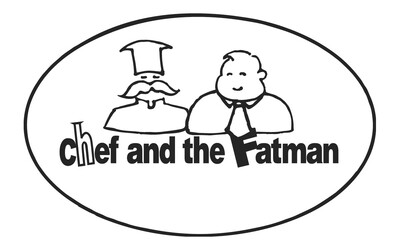 Chef and The Fatman