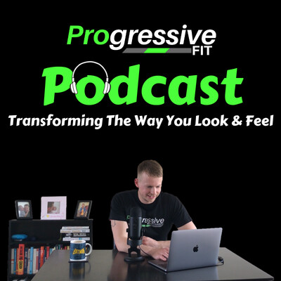 Progressive Fit Podcast