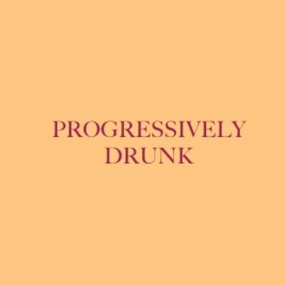 Progressively Drunk