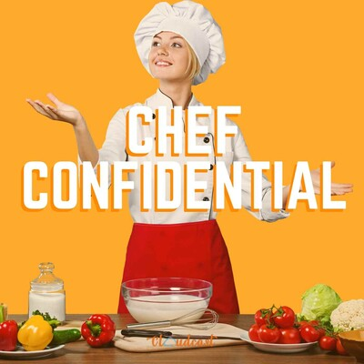 Chef Confidential