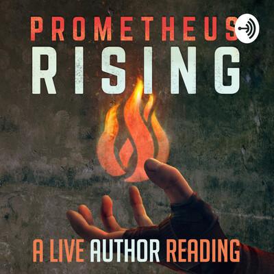 Prometheus Rising – a live author reading