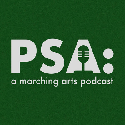 PSA: a marching arts podcast
