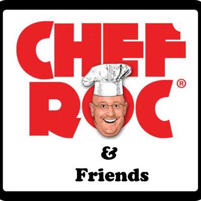 Chef Roc & Friends