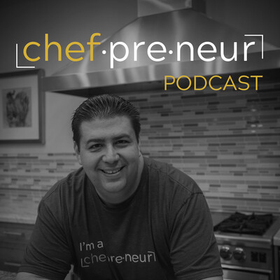Chefpreneur Podcast