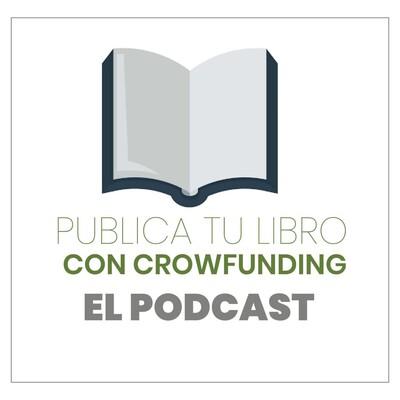 Publica tu libro con Crowfunding el Podcast