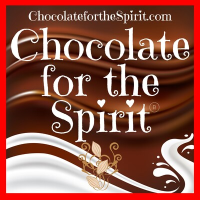 Chocolate for the Spirit