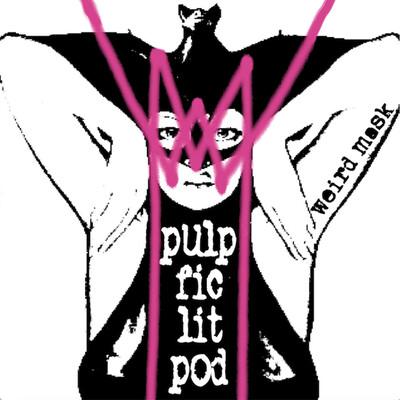 PulpFicLitPod - The Pulp Fiction Literary Podcast