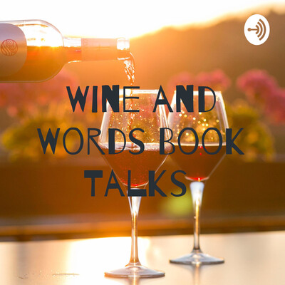 Wine and Words Book Talks