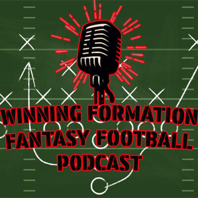 Winning Formation Fantasy Football Podcast