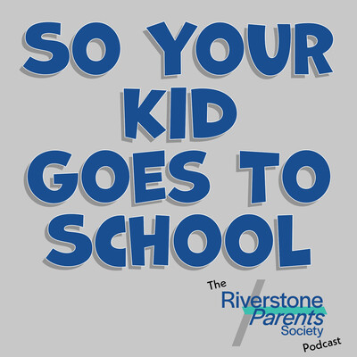 So Your Kid Goes To School