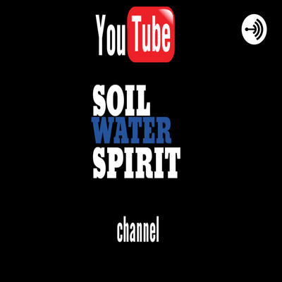 Soil Water Spirit