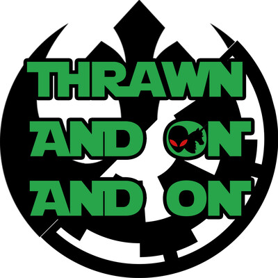 Thrawn and On and On