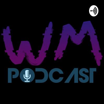 WM Podcast