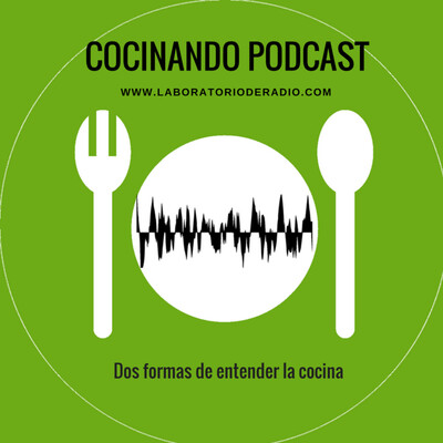 Cocinando Podcast