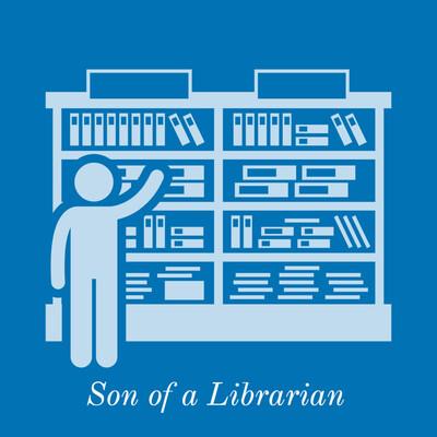 Son of a Librarian