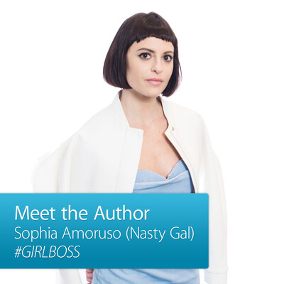 Sophia Amoruso: Meet the Author