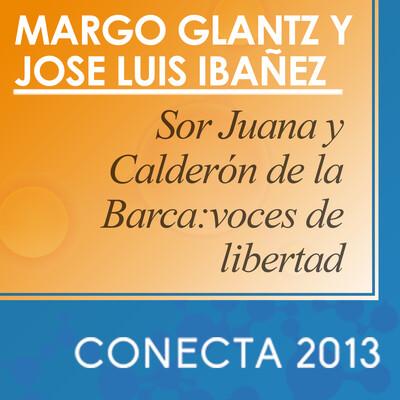 Sor Juana y Calderón de la Barca: voces de libertad