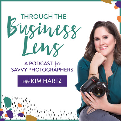 Through the Business Lens: a podcast for savvy photographers