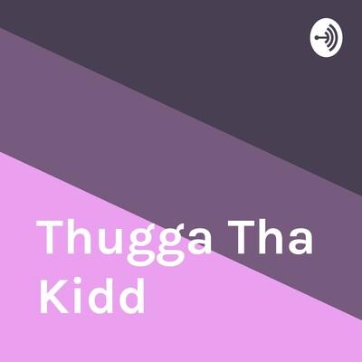 Thugga Tha Kidd