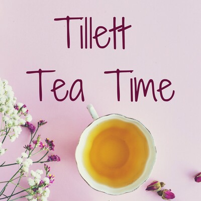 Tillett Tea Time