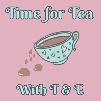 Time for Tea's Podcast