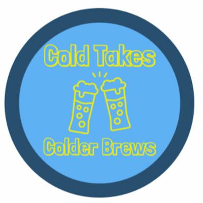 Cold Takes Colder Brews