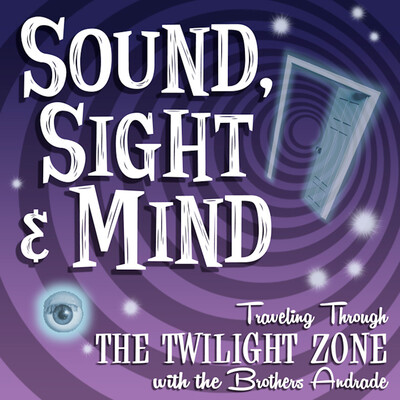 Sound, Sight and Mind: Traveling Through the Twilight Zone