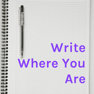 Write Where You Are: The Muse Writers Center Podcast