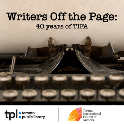 Writers Off the Page: 40 Years of TIFA