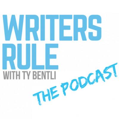 Writers Rule with Ty Bentli