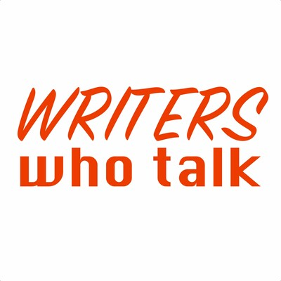 Writers Who Talk