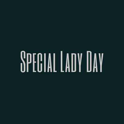Special Lady Day