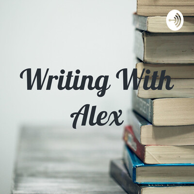 Writing With Alex