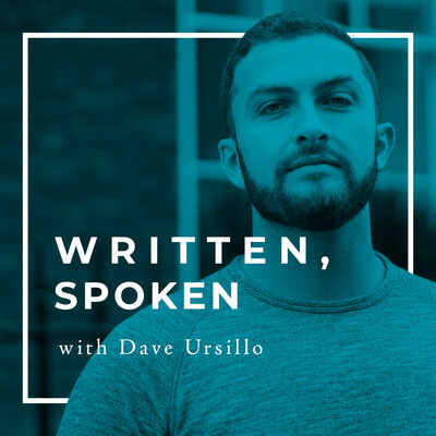 Written, Spoken with Dave Ursillo