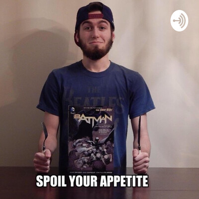 Spoil Your Appetite